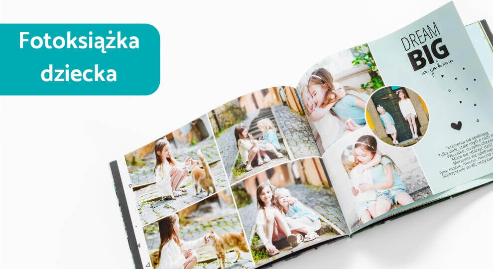 Fotoksiążka na roczek i nie tylko - fotoksiążka dziecka zatrzyma każdą chwilę