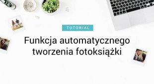 Funkcja automatycznego tworzenia fotoksiążki